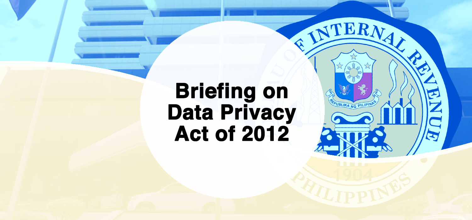 Briefing on Data Privacy Act of 2012 (Batch 28)